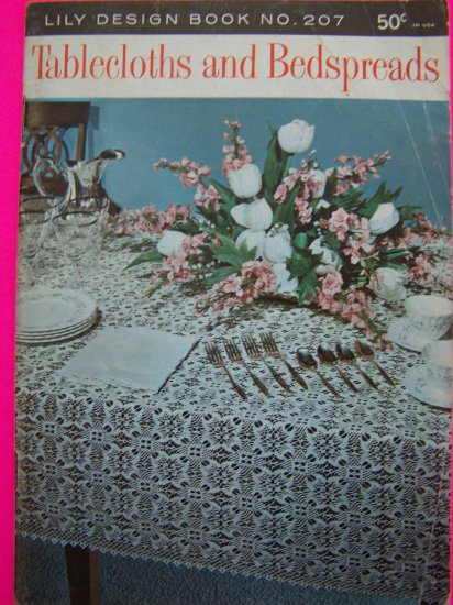 Lily Design Book # 207 Vintage Tablecloths & Bedspreads Crochet Patterns