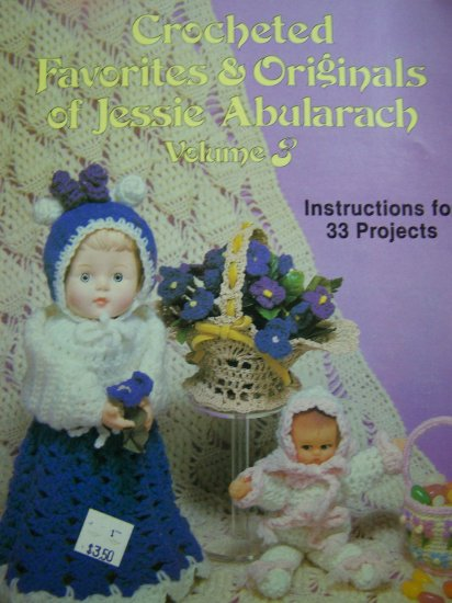 Crocheted Favorites Originals Patterns Book Dolls Clothes Christmas Afghan
