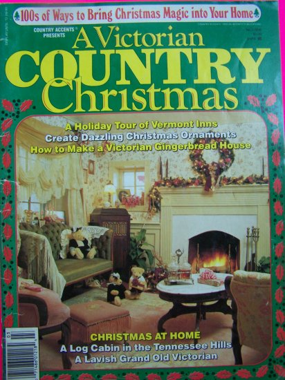 Country Accents A Victorian Country Christmas 1990s Magazine Free Shipping USA