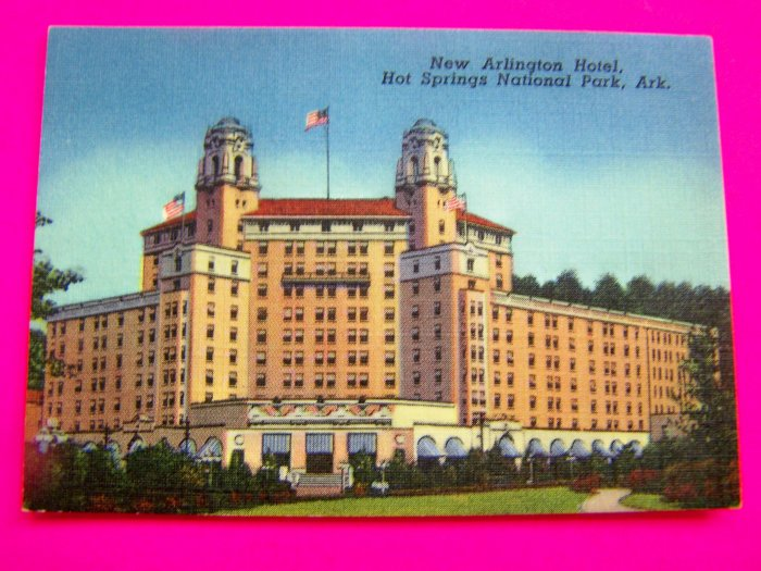 1940s Picture New Arlington Hotel Hot Springs National Park Arkansas Postcard Souvenir Card