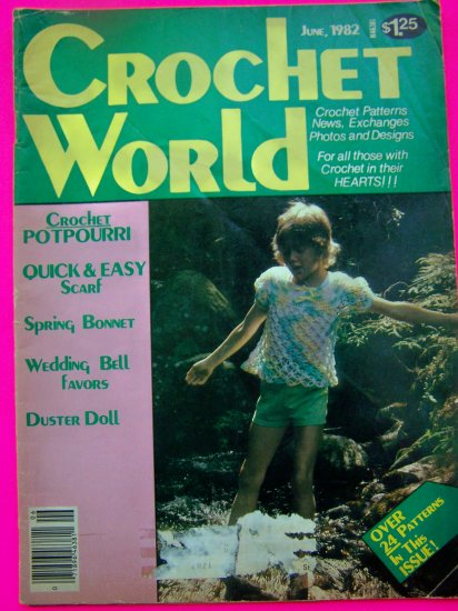 Vintage Crochet World Pattern Magazine June 1982