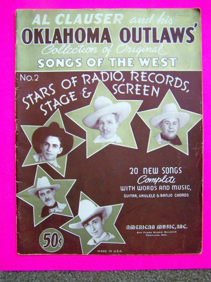 Al Clauser Oklahoma Owtlaws Songs of the West # 2 Vintage 1930s Guitar Banjo Ukulele Music Song Book