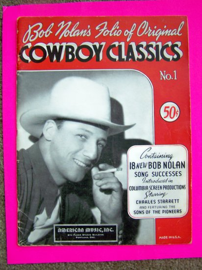 Vintage 1930s Bob Nolan Cowboy Classics Music Song Book Sons of the Pioneers
