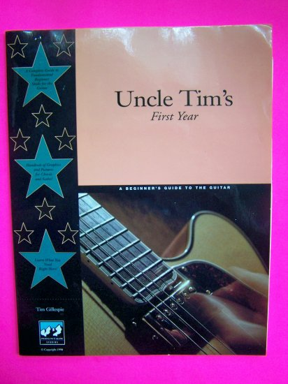 Uncle Tims Book Learn to Play Guitar First Year Beginners How To Instructions
