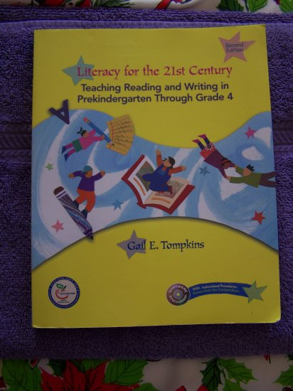 Literacy for the 21 St Century College Textbook 2nd edition Tompkins ISBN 978 0 13 199974 9