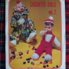 1 Cent USA S&H Vintage Crocheted Dolls Patterns Vol 2 Clown and Gary