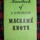USA 1 Cent S&H Vintage 1970's Macrame Knots Instructions Step By Step Illustrations