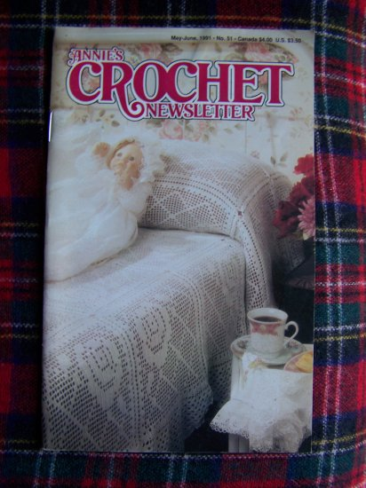 Annies Crochet Newsletter # 51 May June 1991 Crocheting Patterns