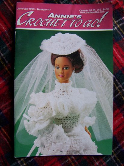 Annie's Crochet To Go! Book # 117 Patterns Santa Bear Barbie Doll Gown June July 1999