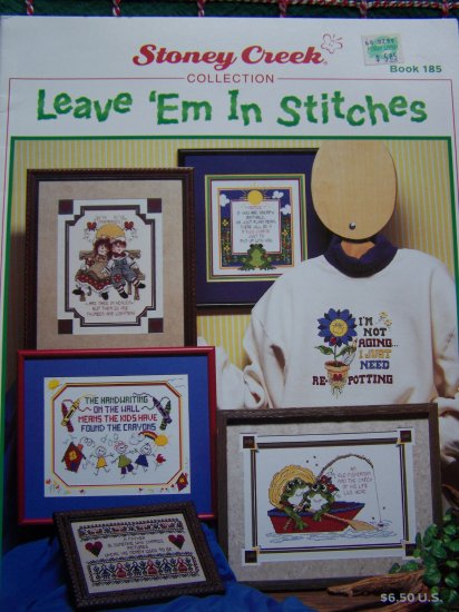 1997 Stoney Creek Collection Leave Em In Stitches Funny Sayings Cross Stitch Book 185