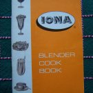1960's Vintage Iona Blender Cookbook Instruction Manual Recipe Cook Book