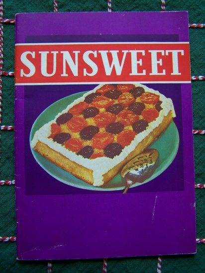 1940's Vintage Sunsweet Cookbook Prunes Apricots Peaches Baking Main Meals