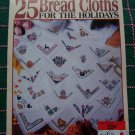 $1 USA S&H Leisure Arts 25 Cross Stitch Holiday Bread Cloths Leaflet 2901