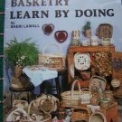 Vintage Basketry Learn by Doing Basket Weaving Instructions Book by Sheri Lawall