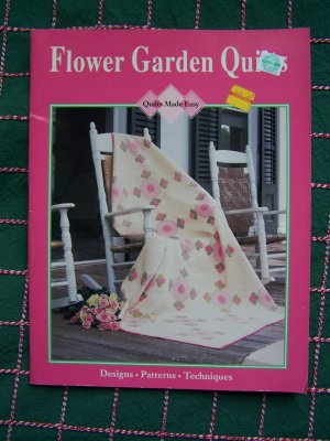 12 Flower Garden Quilts Patterns Book Quilting Techniques