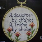 F ree USA S&H Counted Cross Stitch Vintage Craft Kit Circlet A Daughter by Chance A friend by Choice
