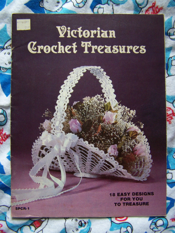 18 Vintage Victorian Crochet Treasures Patterns Book