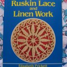 New Ruskin Lace and Linen Work Book Elizabeth Prickett ISBN 0-486-25291-4