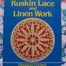 New Ruskin Lace and Linen Work Book Elizabeth Prickett ISBN 0-486-25291-4