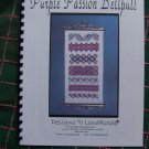 Cross Stitch Pattern Lenarose Purple Passion Bellpull Autographed Cheryl Keddie