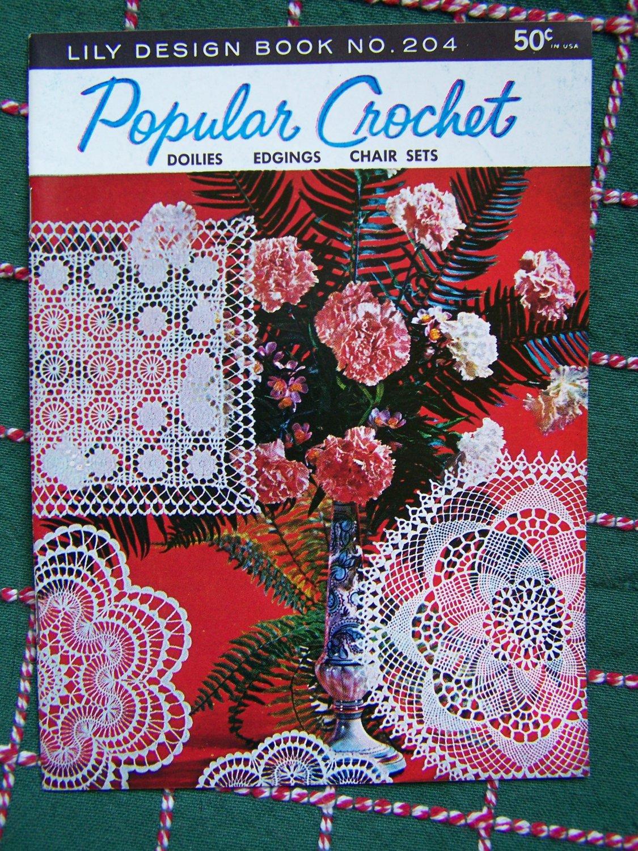 New Lily Design Popular Crochet Book 204 Vintage 1970's