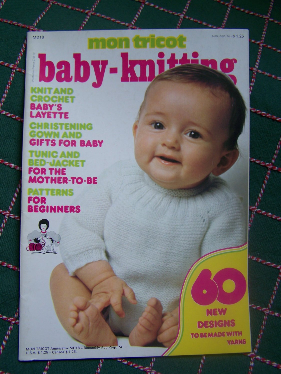 Vintage Aug Sept 1974 Mon Tricot Baby Knitting & Crochet Patterns Book 60 Designs
