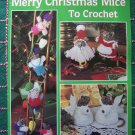 Leisure Arts 1529 Merry Christmas Mice Crochet Patterns Stuffed Animals Clothing Lights