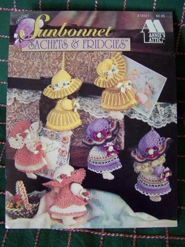 New Annie's Attic Crochet Patterns Sunbonnet Sachets & Fridgies 878501