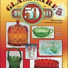 GLASSWARE FROM THE 40's,50's,60's Value Guide 9th Ed