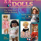 HORSMAN DOLLS THE VINYL ERA 1950 to Present ID & Values