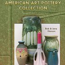 HANSONS' AMERICAN ART POTTERY COLLECTIONS BOOK   ID & VALUES