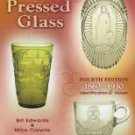 Standard Encyclopedia of PRESSED GLASS 4th Edition