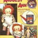 WORLD OF RAGGEDY ANN COLLECTIBLES : Ident & Values  KIM AVERY 1997  Update 2000