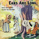©1944 READ & COLOR  WHY PETER RABBITS EARS ARE LONG + 3