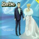 The Collector's Encyclopedia of BARBIE DOLLS and COLLECTIBLES Dolls 1957-1976