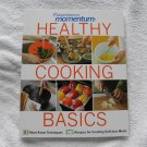 "Weight Watchers Momentum "" Healthy Cooking Basics  Recipes Book"