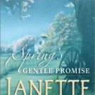 SPRING'S GENTLE PROMISE IN SOFT COVER BY JANETTE OKE - FREE SHIPPING IN THE USA