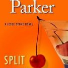 SPLIT IMAGE IN HARDCOVER BY ROBERT B. PARKER A JESSIE STONE NOVEL- FREE SHIPPING