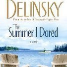 THE SUMMER I DARED BY BARBARA DENLINSKY SOFT COVER - ACCEPTABLE - FREE SHIPPING