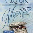 MYSTIQUE BY AMANDA QUICK IN SOFT COVER ACCEPTABLE CONDITION - FREE SHIPPING