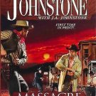 MASSACRE MOUNTAIN A COTTON PICKENS WESTERN BY WILLIAM W JOHNSTONE & J A JOHNSTON