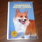 DOG CARE BOOK PEMBROKE WELSH CORGIS ILLUSTRATED HARDCOVER 1989 RIA NICCOLI