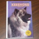 DOG CARE BOOK KEESHOND ILLUSTRATED HARDCOVER 1983 MARTIN WEIL