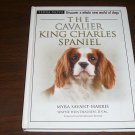 DOG CARE BOOK THE CAVALIER KING CHARLES SPANIEL HARDCOVER