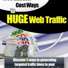 Free and Low Cost Ways to Huge Web Traffic Ebook