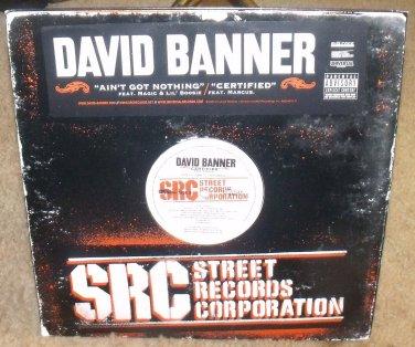David Banner Ain T Got Nothing Certified 12 Quot Vinyl Miny
