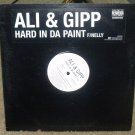 "ALI & GIPP-HARD IN DA PAINT 12"" VINYL"