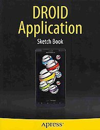 Droid Application Sketch Book by Dean Kaplan (2010, Book, Other, New Edition)