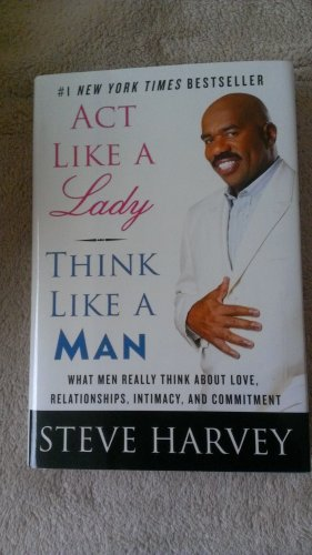 Act Like a Lady,Think Like a Man:Love,Relationships,Intimacy,&Commitment [Hardcover] FREE SHIPPING