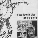 """1937 GREEN RIVER WHISKEY Ad """"YOU'RE MISSING SOMETHING--"""""""